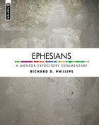 Ephesians (Mentor Expository Commentary Series) Hardback