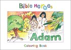 Adam (Bible Heroes Coloring Book Series) Paperback