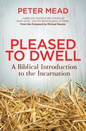Pleased to Dwell Paperback