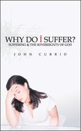 Why Do I Suffer? Paperback