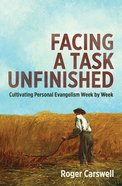 Facing a Task Unfinished Paperback