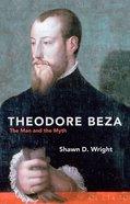 Theodore Beza Paperback