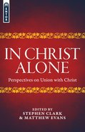In Christ Alone Paperback