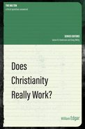 Does Christianity Really Work? Paperback