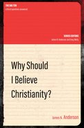 Why Should I Believe Christianity? Paperback