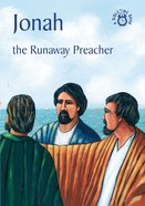 Jonah, the Runaway Preacher (Bibletime Series) Paperback