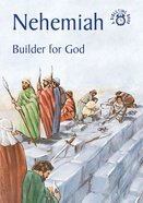 Nehemiah, Builder For God (Bibletime Series) Paperback