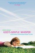 God's Gentle Whisper Paperback