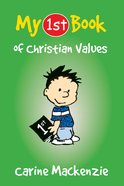 My 1st Book of Christian Values (My 1st Book Series) Paperback