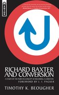 Richard Baxter and Conversion Paperback