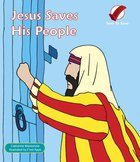 Sent to Save: Jesus Saves His People Board Book