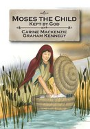 Moses the Child (Bible Alive Series)
