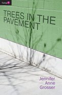 Trees in the Pavement (Flamingo Series) Paperback