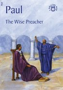 Paul, the Wise Preacher (Bibletime Series) Paperback