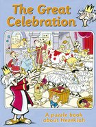 Great Celebration Hezekiah (Puzzle & Learn Series) Paperback