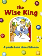The Wise King (Puzzle & Learn Series) Paperback