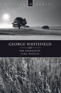 History Makers: George Whitefield (Historymakers Series) Paperback