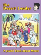 The Desert Leader: Moses Paperback