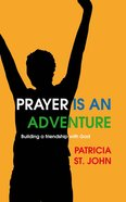 Prayer is An Adventure Mass Market