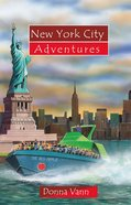 New York City Adventures (Adventures Series) Paperback