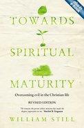 Towards Spiritual Maturity Paperback