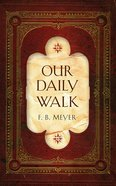Our Daily Walk Hardback