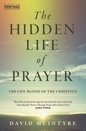 Hidden Life of Prayer Paperback