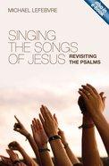 Singing the Songs of Jesus