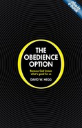 The Obedience Option Paperback