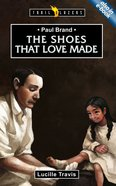 Paul Brand - the Shoes That Love Made (Trail Blazers Series) Paperback