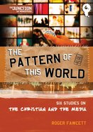 Pattern of This World (#06 in Junction Tnt Ministries Series) Paperback