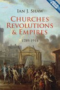 Churches, Revolutions and Empires (1789-1914)