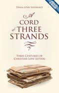 A Cord of Three Strands Paperback
