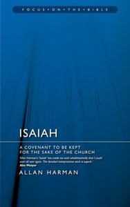 Isaiah (Focus On The Bible Commentary Series)