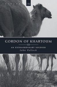 History Makers: Gordon of Khartoum (Historymakers Series)