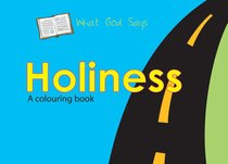 Colouring Book: What God Says: Holiness (What God Says Series)