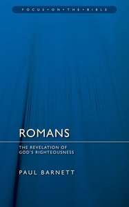 Romans (Focus On The Bible Commentary Series)
