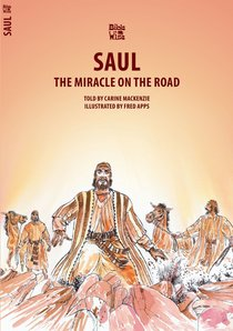 Saul, the Miracle on the Road (Bible Wise Series)