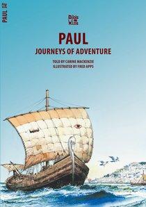 Paul, Journeys of Adventure (Bible Wise Series)
