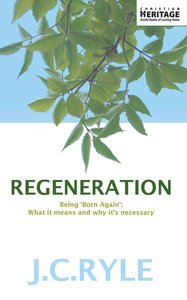 Regeneration - Being Born Again