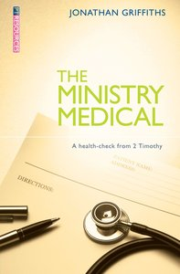 """The Ministry Medical (Proclamation Trusts """"Preaching The Bible"""" Series)"""
