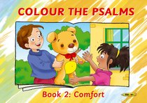 Colour the Psalms #02: Comfort (Colour And Learn Series)
