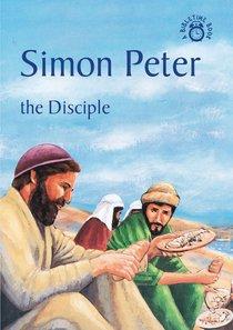 Simon Peter, the Disciple (Bibletime Series)