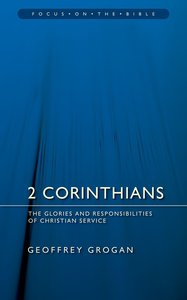 2 Corinthians (Focus On The Bible Commentary Series)