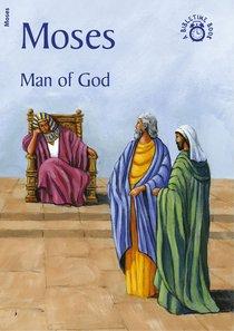 Moses, Man of God (Bibletime Series)