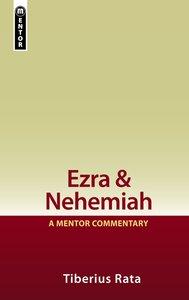Ezra & Nehemiah (Mentor Commentary Series)