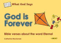 Colouring Book: What God Says: God is Forever (What God Says Series)