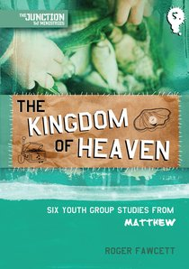 Kingdom of Heaven (#05 in Junction Tnt Ministries Series)