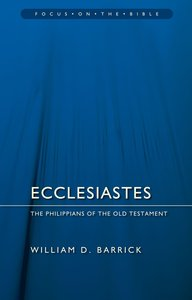 Ecclesiastes (Focus On The Bible Commentary Series)
