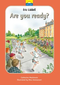 Liddell Eric - Are You Ready? (Little Lights Biography Series)